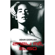 Zabij mě, Eliso - Elektronická kniha