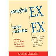 Konečně EX toho vašeho EX - Kristin E. Carmichael