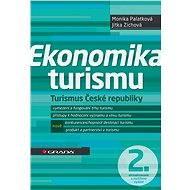 Ekonomika turismu - Monika Palatková, Jitka Zichová