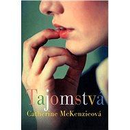 Tajomstvá - Catherine McKenzieová