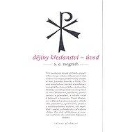 Dějiny křesťanství - Elektronická kniha