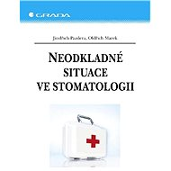 Neodkladné situace ve stomatologii - Elektronická kniha