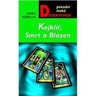 Kejklíř, Smrt a Blázen - Elektronická kniha