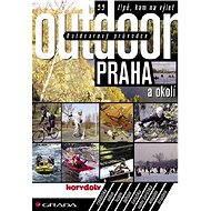 Outdoorový průvodce - Praha a okolí - E-kniha