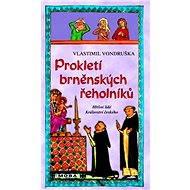 Prokletí brněnských řeholníků - Elektronická kniha