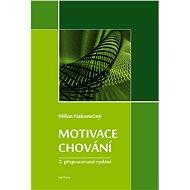Motivace chování - E-kniha