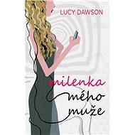 Milenka mého muže - Lucy Dawson