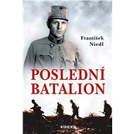 Poslední batalion - Elektronická kniha