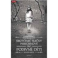 Sirotčinec slečny Peregrinové pro podivné děti - Elektronická kniha