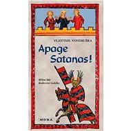 Apage Satanas! - Elektronická kniha