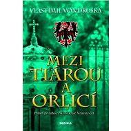 Mezi tiárou a orlicí - Elektronická kniha
