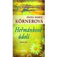 Heřmánkové údolí - Hana Marie Körnerová, 256 stran