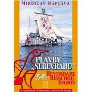 Plavby sebevrahů - Miroslav Náplava