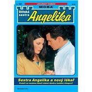 Sestra Angelika a nový lékař - Elektronická kniha
