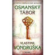 Osmanský tábor - Elektronická kniha
