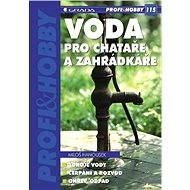 Voda pro chataře a zahrádkáře - Elektronická kniha
