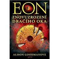 EON: Znovuzrození Dračího oka - Alison Goodmanová