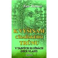 K výšinám císařského trůnu - Elektronická kniha