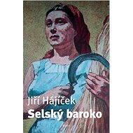 Selský baroko - Elektronická kniha