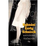 Vyhnání Gerty Schnirch - Elektronická kniha