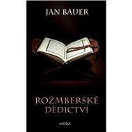 Rožmberské dědictví - Elektronická kniha