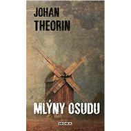 Mlýny osudu - Johan Theorin, 504 stran