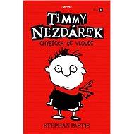 Timmy Nezdárek: Chybička se vloudí - Elektronická kniha
