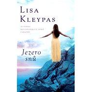Jezero snů - Lisa Kleypas