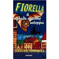 Fiorella a záhada mrtvého netopýra - Elektronická kniha