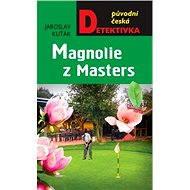 Magnolie z Masters - Elektronická kniha