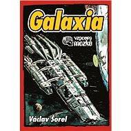 Galaxia - Václav Šorel