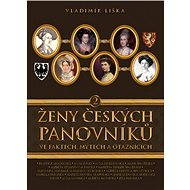 Ženy českých panovníků 2 - Vladimír Liška