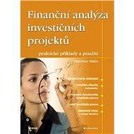 Finanční analýza investičních projektů - Elektronická kniha