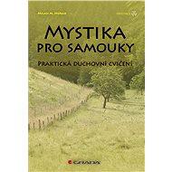 Mystika pro samouky - Elektronická kniha
