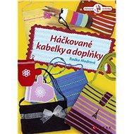 Háčkované kabelky a doplňky - Elektronická kniha