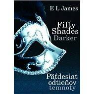 Fifty Shades Darker - Päťdesiat odtieňov temnoty (SK) - E-kniha