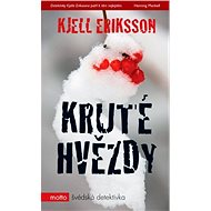 Kruté hvězdy - Kjell Eriksson