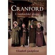 Cranford 1 - Cranfordské dámy - Elektronická kniha