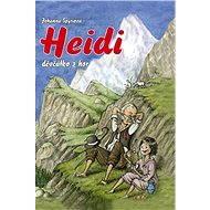 Heidi, děvčátko z hor - E-kniha