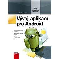 Vývoj aplikací pro Android - Ľuboslav Lacko