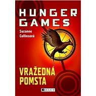 HUNGER GAMES – Vražedná pomsta - Elektronická kniha