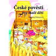 České pověsti pro malé děti - Elektronická kniha