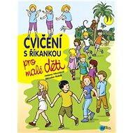 Cvičení s říkankou pro malé děti - Elektronická kniha