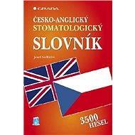 Česko-anglický stomatologický slovník - E-kniha