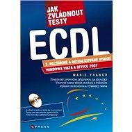 Jak zvládnout testy ECDL - Elektronická kniha