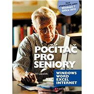 Počítač pro seniory: Vydání pro Windows 7 a Office 2010 - E-kniha