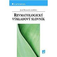 Revmatologický výkladový slovník - Elektronická kniha