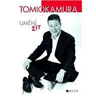 Tomio Okamura – Umění žít - Elektronická kniha