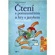 Čtení s porozuměním a hry s jazykem - Elektronická kniha