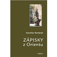 Zápisky z Orientu - Elektronická kniha
